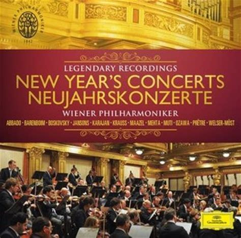 new years concert legendary recordings the new year s concerts vienna