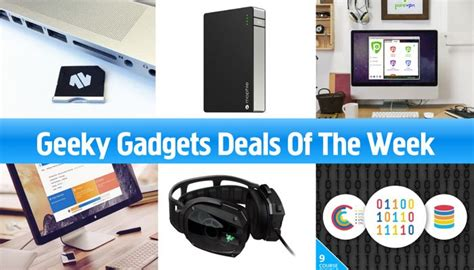 Deal Of The Week 20 At Max And by Geeky Gadgets Deals Of The Week August 20th 2016 Geeky