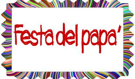 Cornice Festa Papà by Speciale Festa Pap 224 Sottocoperta Net
