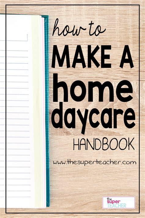 How To Make A Home Daycare Handbook The Super Teacher Daycare Parent Handbook Template