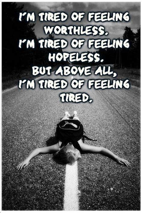 Feeling Quotes Your Worthless Quotes Quotesgram