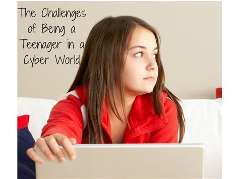 challenges of being a the challenges of being a in a cyber world