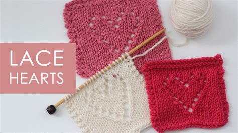 Knit Pattern Heart Lace | lace hearts knit stitch pattern with video tutorial
