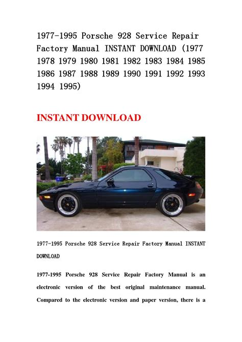 how to download repair manuals 1990 porsche 928 navigation system 1977 1995 porsche 928 service repair factory manual instant download 1977 1978 1979 1980 1981