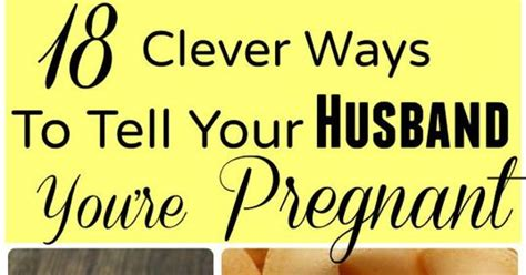 99 ways to tell 0224079255 clever ways to tell your you re pregnant