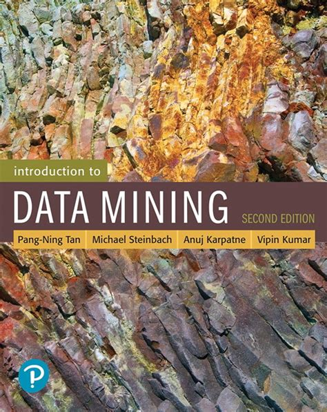 introduction to data mining 2nd edition what s new in computer science books steinbach karpatne kumar introduction to data
