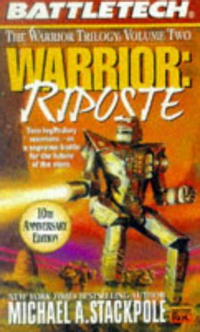 Warrior En Garde Warrior Trilogy michael a stackpole warrior riposte the