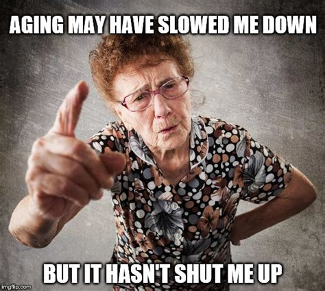Old Lady Memes - old lady imgflip