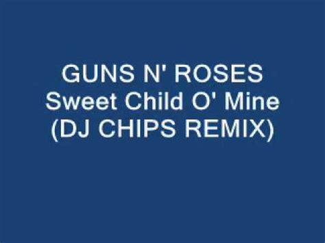 download mp3 guns n roses sweet child o mine guns n roses sweet child o mine dj chips remix wmv