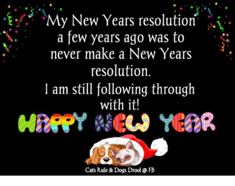 new year what year am i my new years resolution a few years ago was to never make