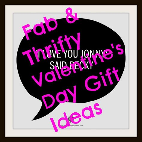 baby valentines gifts 3 fabulous thrifty s day gift ideas