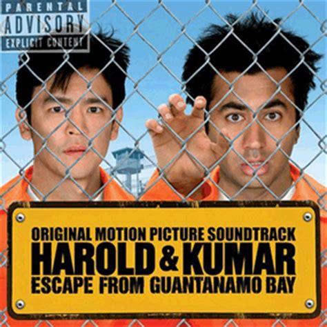 Harold Kumar Escape From Guantanamo Bay 2008 Full Movie Harold And Kumar Escape From Guantanamo Bay Soundtrack 2008