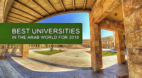 Best Colleges For Mba In Interior Designing by Best Universities In The Arab World For 2018 Ceoworld