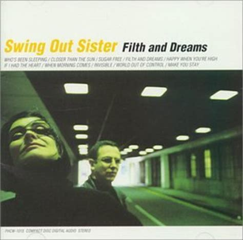 swing out music swing out sister filth and dreams com music