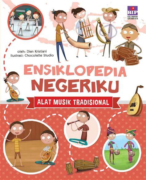 format buku digital serta alat bacanya jual buku ensiklopedia negeriku alat musik tradisional