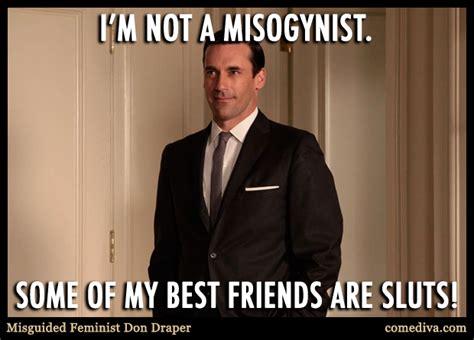 Don Meme - misguided feminist don draper comediva