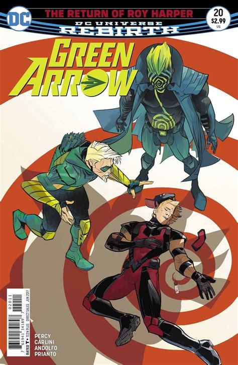 Dc Comics Go 20 April 2017 green arrow 20 review world comic book review