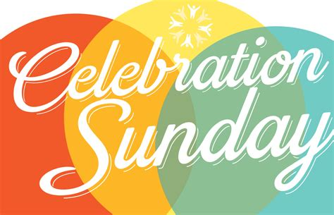 Lovely Welcome For Church Service #7: Celebrationsunday-1.jpg