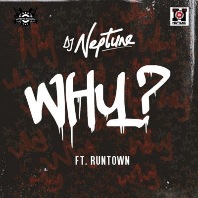 download mp3 dj neptune ft davido dj neptune why ft runtown download mp3