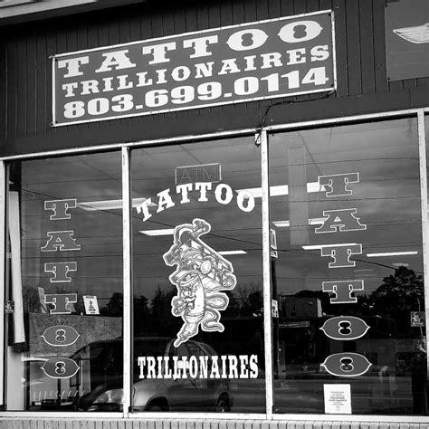 tattoo shops columbia sc trillionaires home
