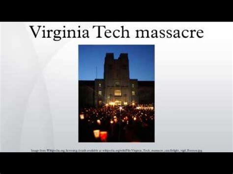 virginia tech shooting wikiquote virginia tech massacre youtube