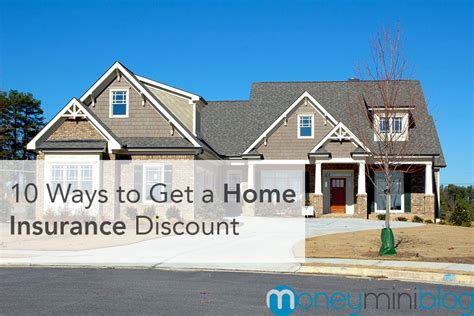 house insurance deals 10 ways to get a home insurance discount