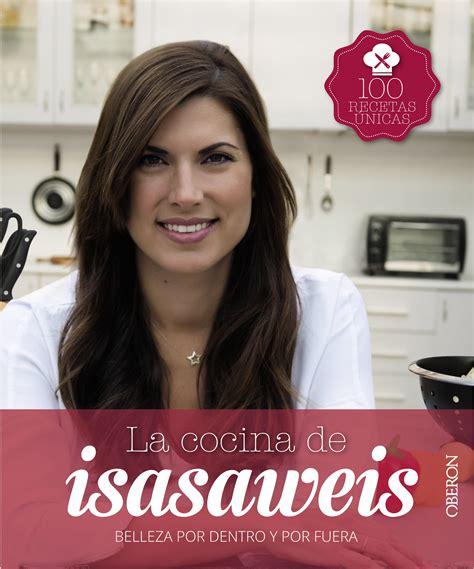 libro la cocina de isasaweis la cocina de isasaweis cu 237 date desde dentro