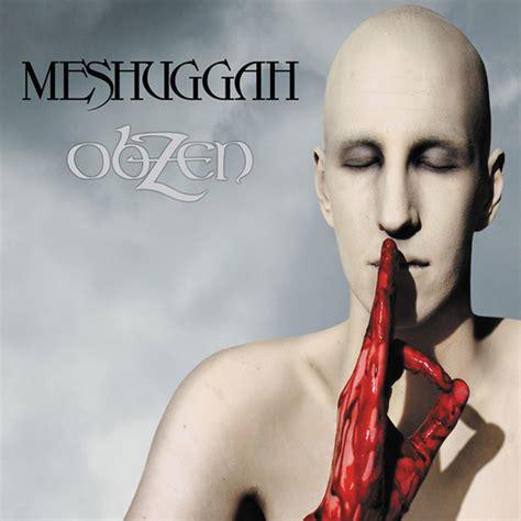 best meshuggah songs obzen album by meshuggah lyreka