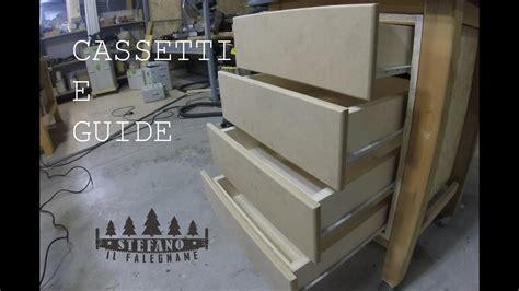 come costruire un cassetto in legno cassetti e guide costruzione e montaggio