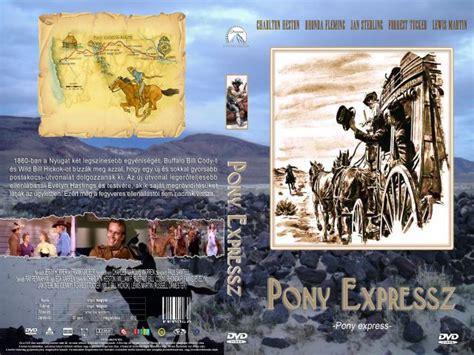 pony express 1953 imdb pony expressz f 243 rum