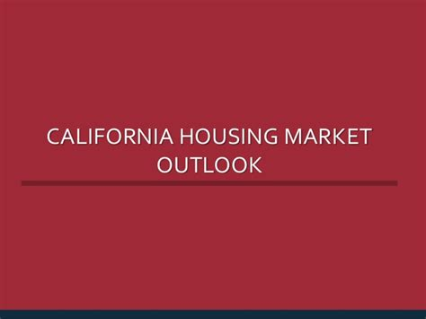 california housing market california s housing market outlook 2015