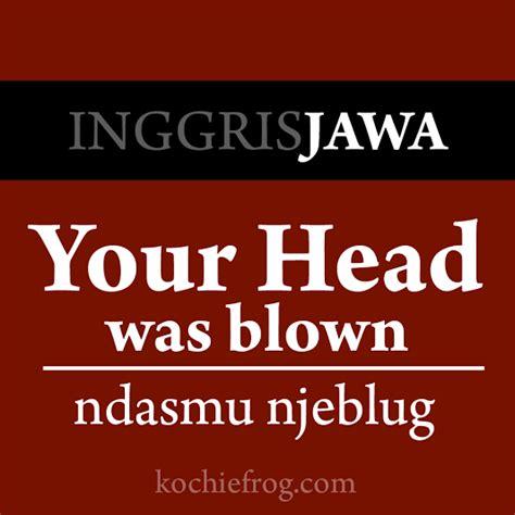 Bahasa Jawa kata kata lucu bahasa jawa gokil banget kochie frog