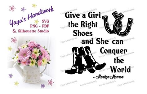 give a the right shoes and she can svg give a the right shoes and she can conquer the world
