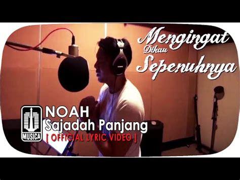 download mp3 gigi sajadah panjang download lagu noah sajadah panjang mp3 gratis