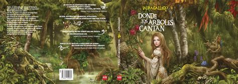 donde los rboles cantan laura gallego garcia images donde los 225 rboles cantan where the trees sing hd wallpaper and
