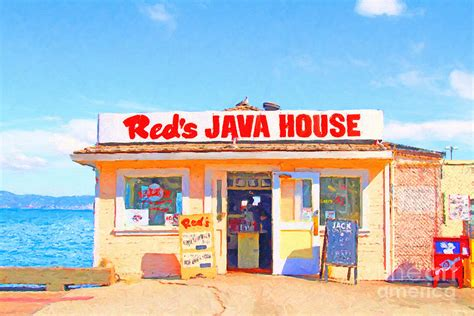 java house sf reds java house at san francisco embarcadero photograph by wingsdomain art and photography