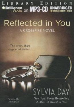 reflected in you crossfire reflected in you crossfire series 2 by sylvia day