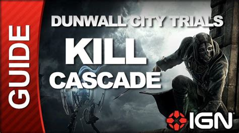 dishonored dunwall city trials challenge guide