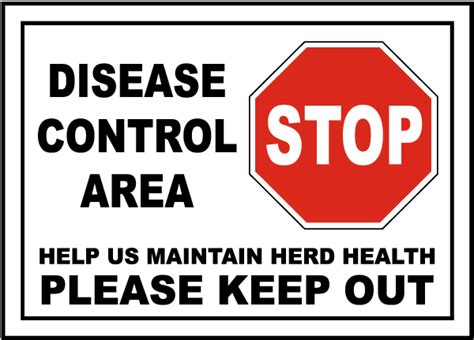 control and eradication disease control priorities in disease control area keep out sign k2306 by safetysign com