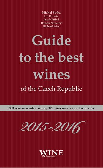the guide to the republic guides books kniha guide to the best wines of the republic 2015