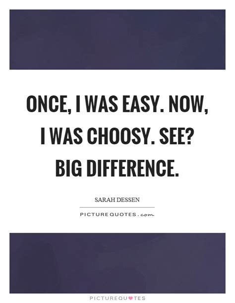 Choosy Quotes