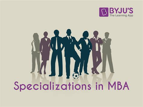 How Many Specializations In Mba by Mba Specialization In Demand Mba Branches For Future Growth