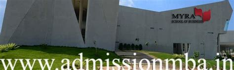 Mba Of Mysore Syllabus by Myra School Of Business Mysore Fees Average Package