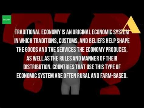 the definition of traditional economy what is the definition of traditional economy