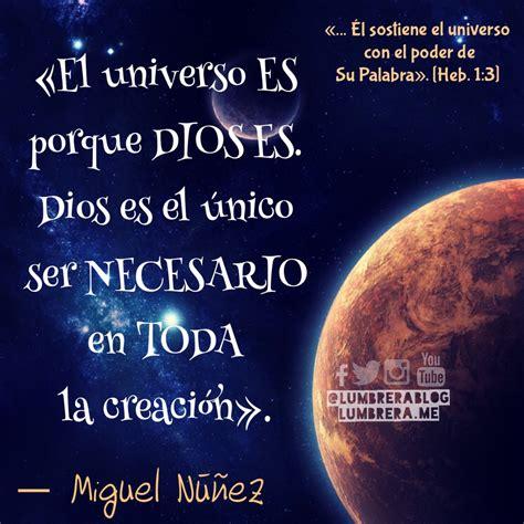 imagenes y frases bonitas del universo miguel n 250 241 ez el universo frases lumbrera