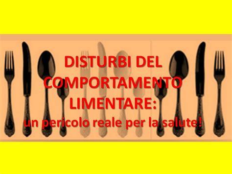 i disturbi comportamento alimentare disturbi comportamento alimentare un pericolo reale