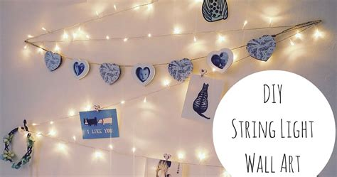 decorating with string lights diy string light wall decoration