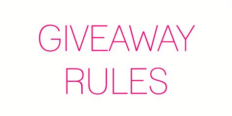 Free Sles And Giveaways - giveaway rules