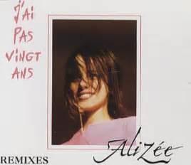 alizee j ai pas vingt ans lyrics on screen alizee j ai pas vingt ans remixes german cd single cd5
