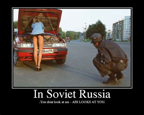 Funny Russian Memes - post your favorite quot in soviet russia quot memes nsfw
